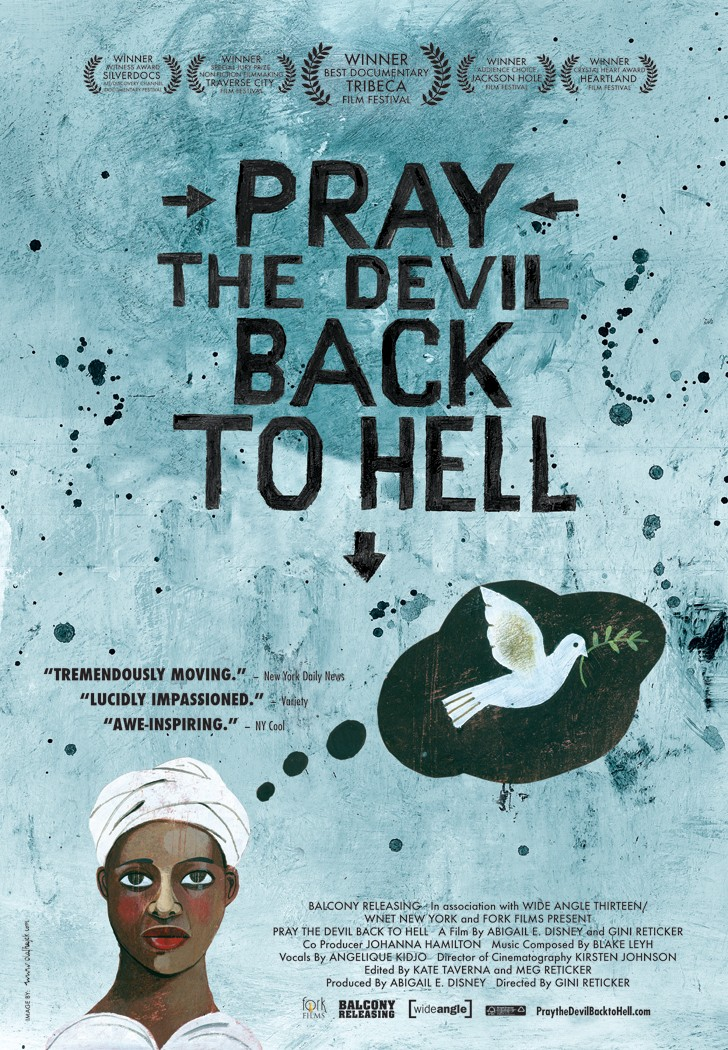 Pray the Devil Back to Hell | a benefit for DEWC | Reel Causes