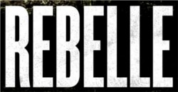 Text: Rebelle