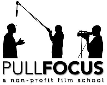Pull Focus - non-profit film school
